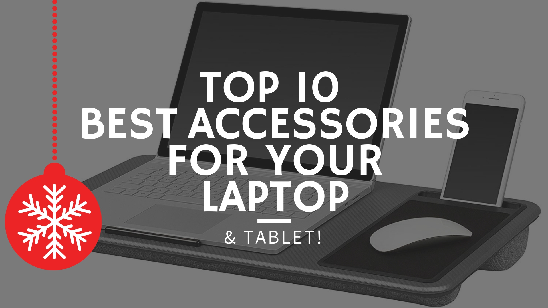 Top 10 Best Laptop Accessories - Improve Your User Experience!